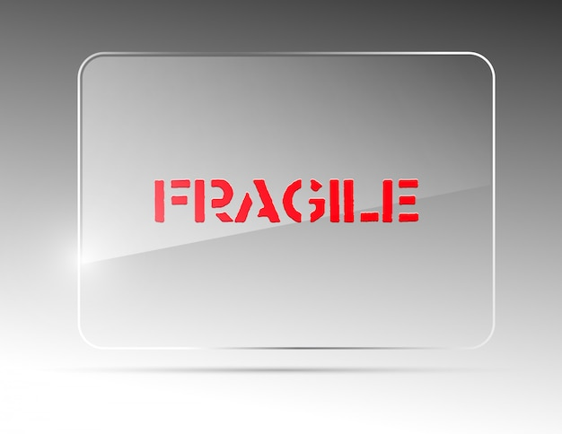 Glass billboard with lettering fragile