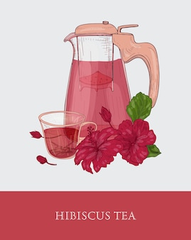 Glass teapot with strainer, cup of red hibiscus tea and roselle flowers and leaves