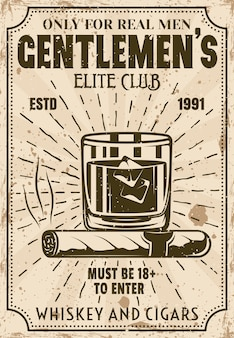 Glass of whiskey with ice cubes and cigar vintage poster for advertising institution or event. gentlemen elite club  illustration with layered textures and sample text