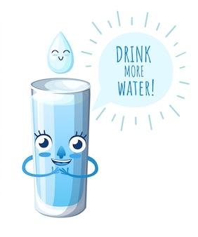 물 유리. 스타일 문자. 행복한 얼굴을 가진 마스코트. 물을 더 마셔. 흰색 배경에 그림입니다. 웹 사이트 페이지 및 모바일 앱