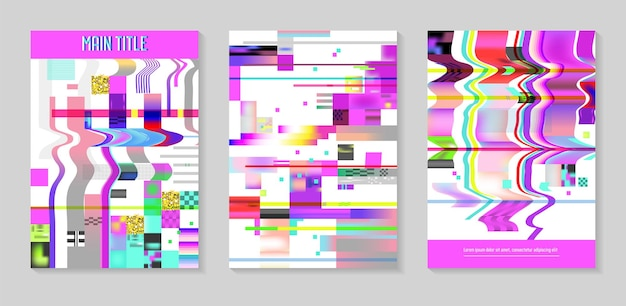 Glitch futuristic posters, covers set. hipster design compositions for brochures, flyers, placards. trendy template. vector illustration