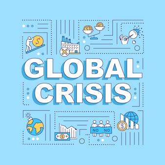 글로벌 위기 단어 개념 배너입니다. 파란색 배경에 선형 아이콘이 있는 금융, 자연, 사회, 정치 비상 인포그래픽. 고립 된 인쇄 술입니다. 벡터 개요 rgb 컬러 일러스트