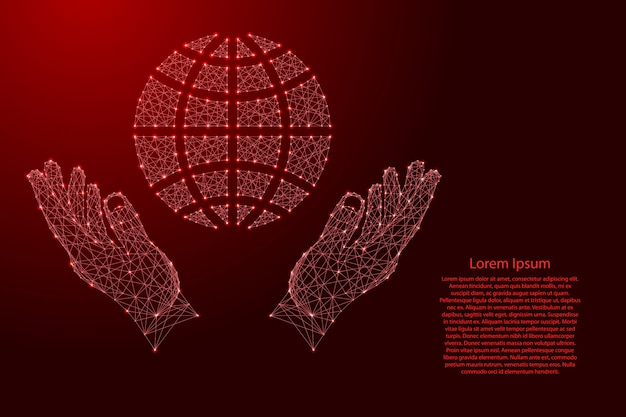 Globe, a schematic representation meridians and parallels and two holding, protecting hands from futuristic polygonal red lines.