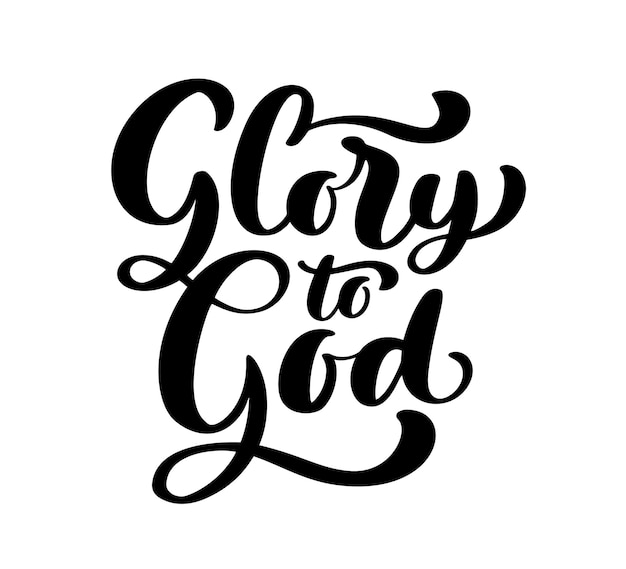 Glory to god christian text hand drawn logo lettering greeting card typographical vector phrase