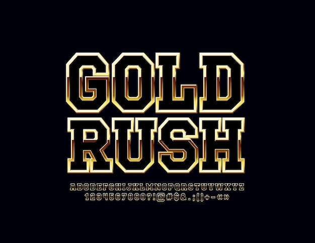 Glossy sign golden rush. chic alphabet letters, numbers and symbols. metallic gradient font.