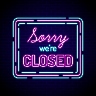 Glowing neon we are closed sign