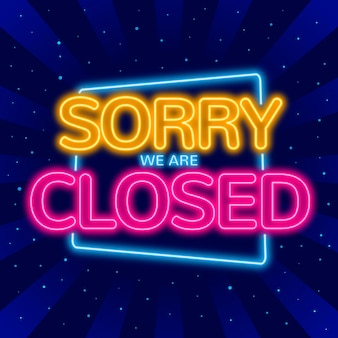 Glowing 'sorry, we're closed' sign Free Vector