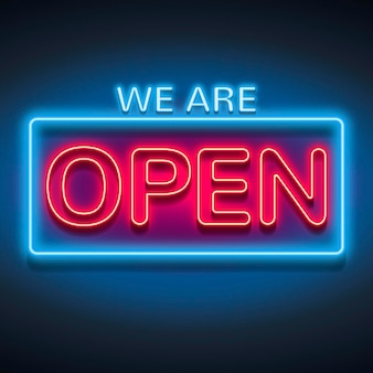 Glowing 'we are open' sign