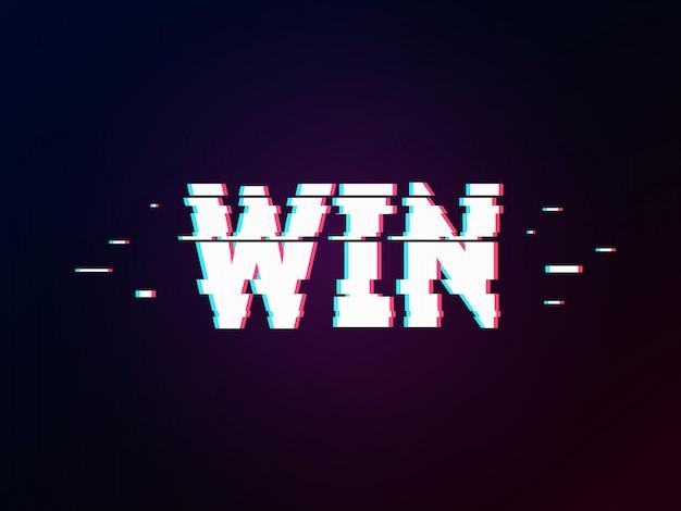 Glowing word win lettering