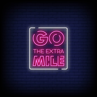 Go the extra mile neon signs style text