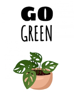 Go green banner. monstera potted succulent plant postcard. cozy lagom scandinavian style poster