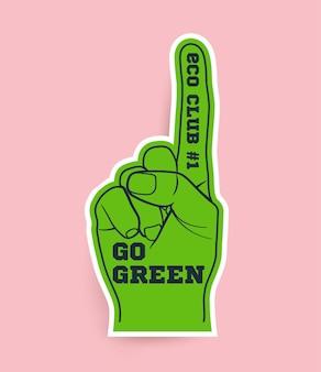 스티커 또는 포스터 또는 티셔츠 또는 전단지 디자인 벡터 일러스트 레이 션에 대 한 녹색 재미 장갑 및 인쇄 상의 구성 에코 행동주의 개념으로 녹색 개념 이동