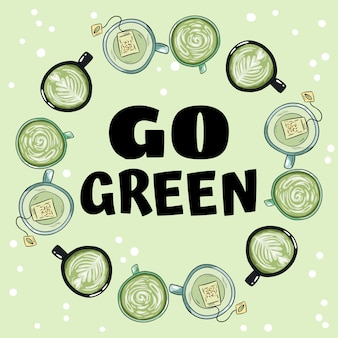 Go green. decorative wreath of cups of green and herbal tea