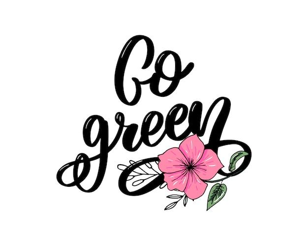 Go green lettering