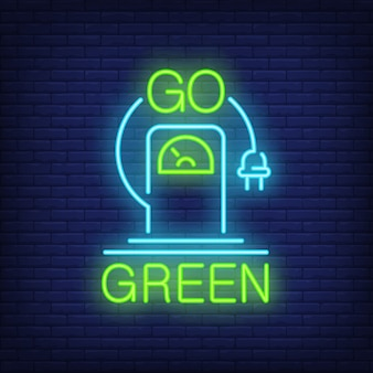 Go green neon sign. Electric vehicle charging station with hanging plug.