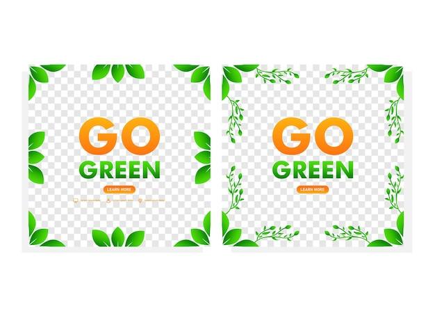 Перейти зеленый шаблон сообщения в социальных сетях. сообщение в социальных сетях с концепцией дизайна кампании go green