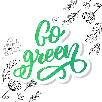 Go green text lettering