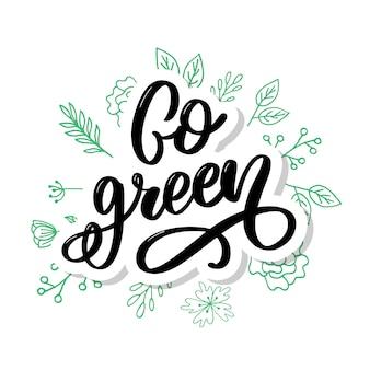 Каллиграфия go green. мотивационная цитата.