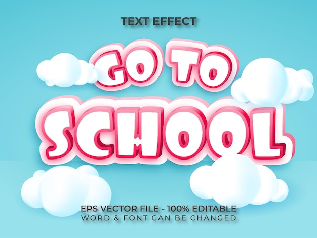 Go to school text effect style with 3d cloud editable text effect