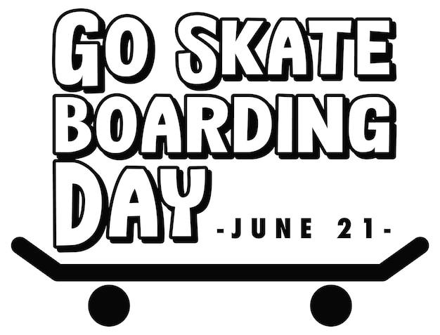黒と白のスタイルでスケートボードの日のバナーに行く