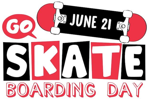 漫画のスタイルで6月21日のバナーのスケートボードの日に行く Premiumベクター