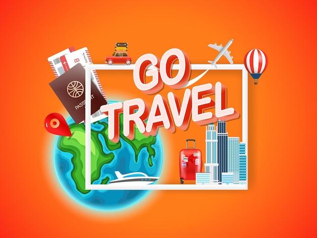 Go travel.