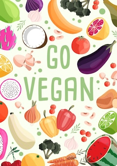 Go vegan vertical poster template with collection of fresh organic fruit and vegetable.
