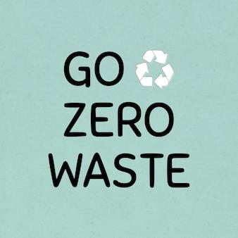 Vai a zero rifiuti con l'elemento di design del simbolo di riciclaggio