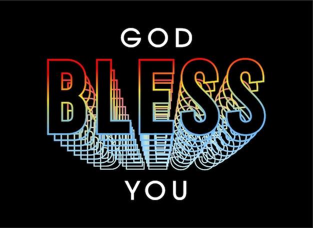 Да благословит тебя бог мотивационные цитаты вдохновляющие футболки дизайн графический вектор
