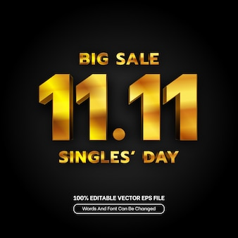 Gold big sale singles day text effect editable 1111 font style 3d template for banner discount
