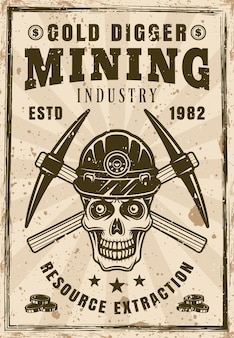 Gold miner skull and crossed pickaxes poster in vintage style vector illustration. layered, separate grunge texture and text