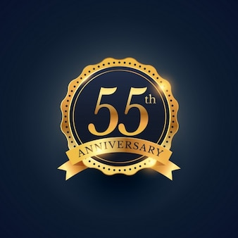Golden badge for the 55th anniversary