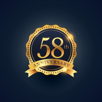 Golden badge for the 58th anniversary