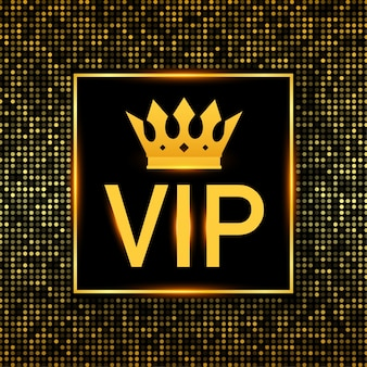 Golden symbol of exclusivity, vip text with crown. very important person.