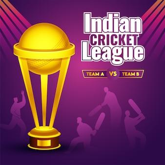 Золотой кубок трофея на фиолетовом фоне с силуэт игрока с битой и боулера участвующей команды a и b для индийской лиги крикета.