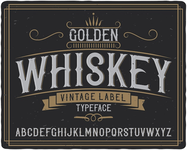 Golden whiskey label typeface