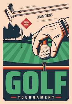 Golf tournament retro poster with hand put ball on field and sticks. sport game vintage card for golf championship on professional course.