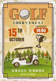 Golf tournament vintage colored advertising sport event poster with golf car ride on green field. vector illustration template with sample text and grunge textures on separate layers