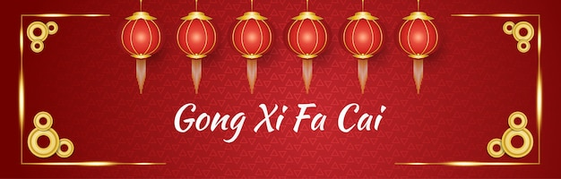 Gong xi fa cai greeting banner with red and gold lanterns