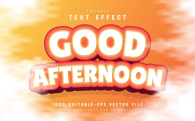 Good afternoon text, editable 3d text effect