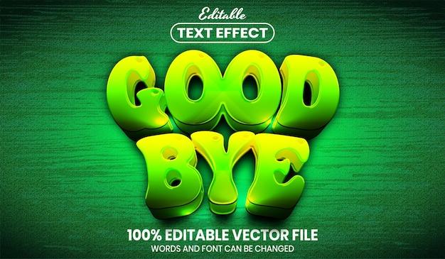 Прощай, текст, редактируемый текстовый эффект в стиле шрифта