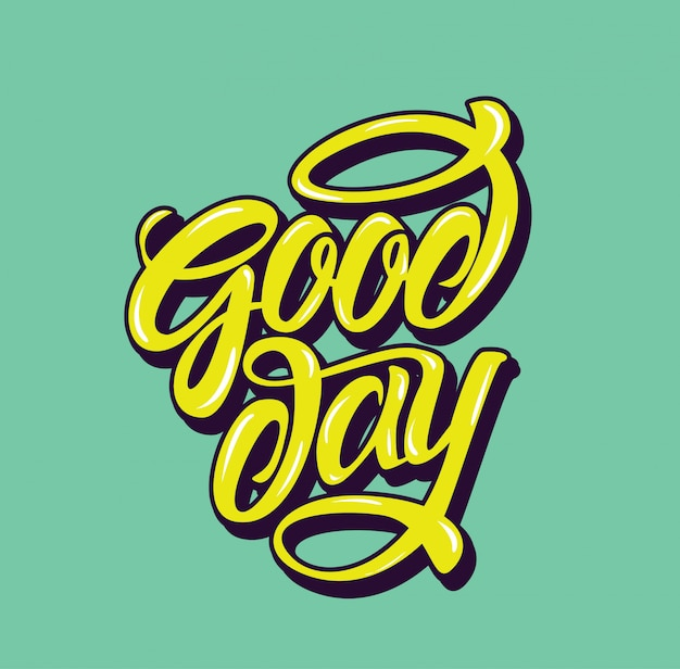 Good day inspiration quote typography