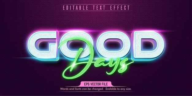 Good days style editable text effect