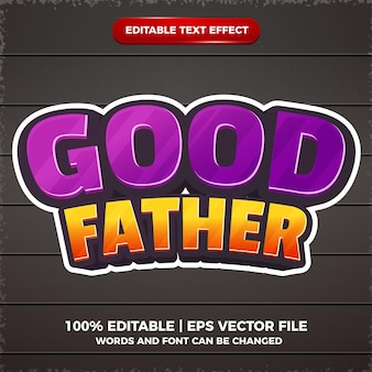 Good father editbale text effect 3d template style