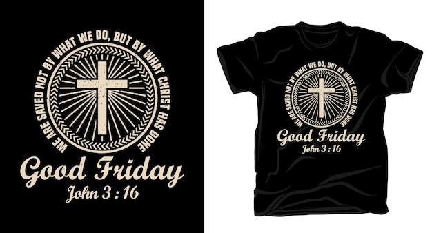 Good friday typography with christian cross t-shirt design