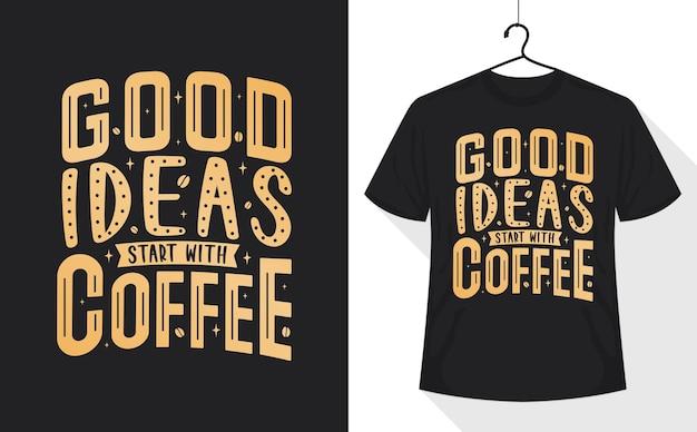 Хорошие идеи начинаются с кофе