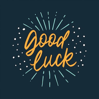 Good luck hand lettering word