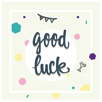 Good luck lettering vector card