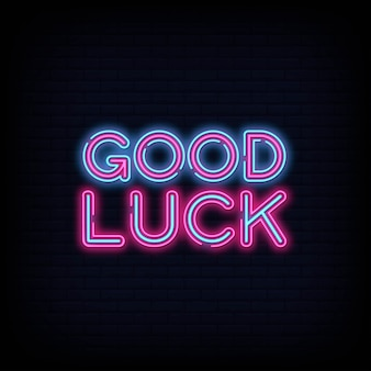 Good luck neon sign vector. good luck design template neon sign