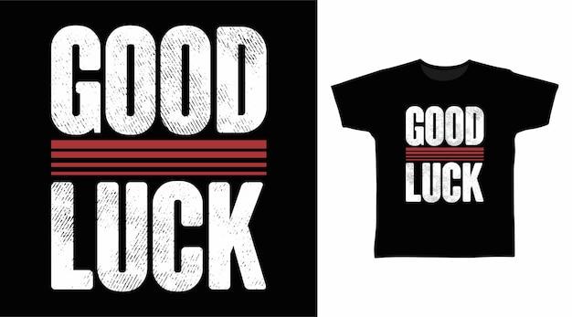 행운을 빕니다 타이포그래피 티셔츠 디자인